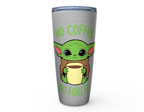 Image of No Coffee No Forcee Cold Drink Tumbler