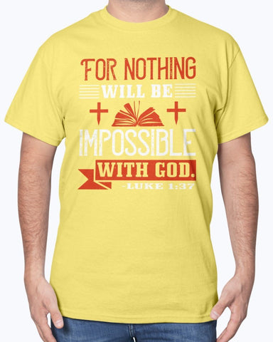 Image of Nothing Will Be Impossible T-Shirt Men's