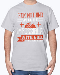 Nothing Will Be Impossible T-Shirt Men's