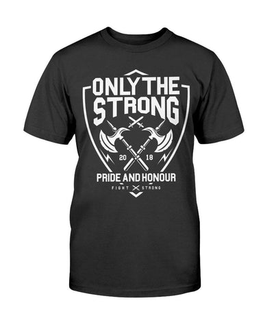 Image of Only The Strong Pride and Honor T-Shirt