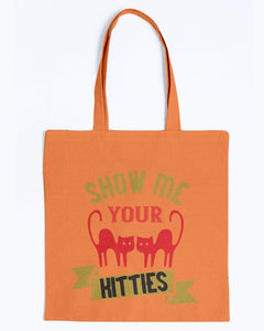 Show Me Your Kitties Funny Tote Bag