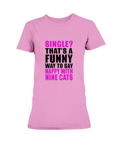 Image of Single With Cats T-Shirt T-Shirt