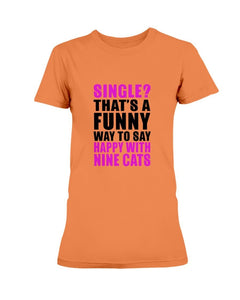 Single With Cats T-Shirt T-Shirt