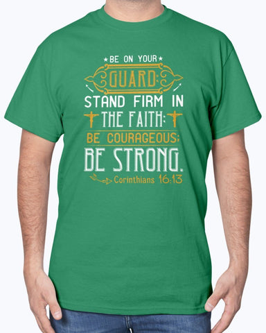 Stand Firm In The Faith Men's T shirt