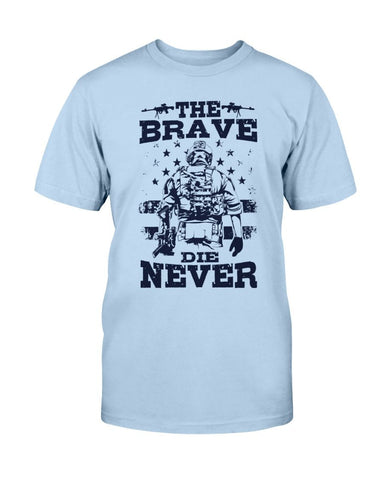 Image of The Brave Never Die - Veteran T-shirt