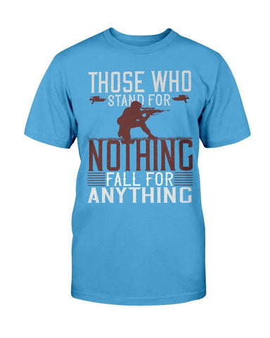 Image of Those Who Stand For Nothing Veteran T-Shirt