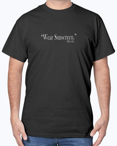 Wear Sunscreen -Dracula Quote Effed Up Quotes T-Shirt