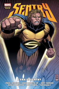 MARVEL GREATEST HITS (201600) SENTRY L ERA DI SENTRY