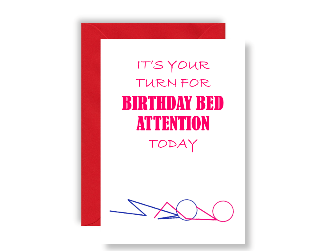 It's Your Turn For Birthday Bed Attention For Her - Card