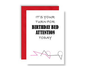 It's Your Turn For Birthday Bed Attention For Him - Card