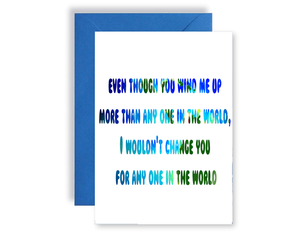 I Wouldn't Change You For The World - Card