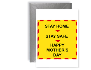 Stay Home Stay Safe Happy Mother's Day - Card