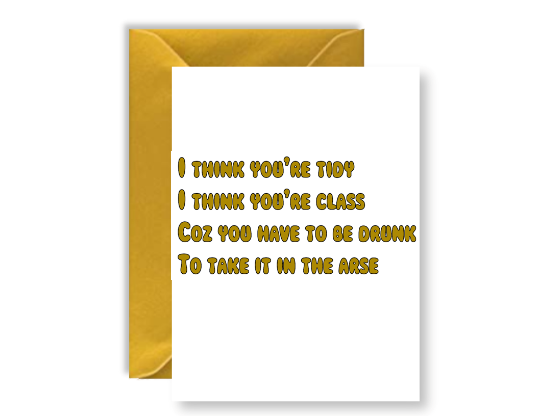 I think You're Tidy, I Think You're Class Poem - Card