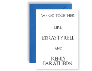 We Go Together Like Loras Tyrell and Renly Baratheon - Card