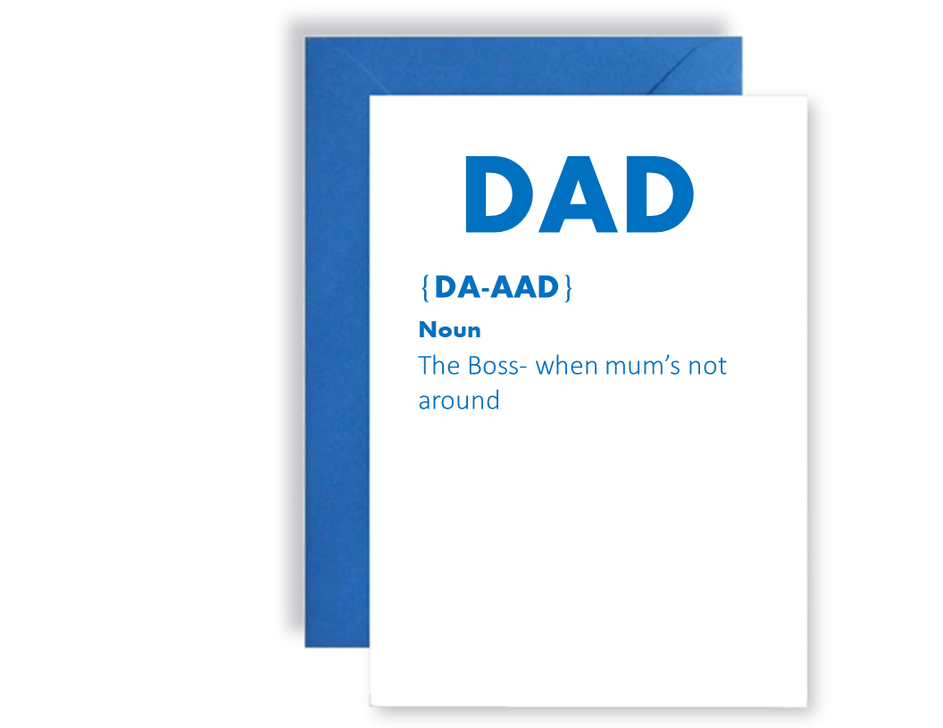 Dad The Boss When Mum's Not Around - Card