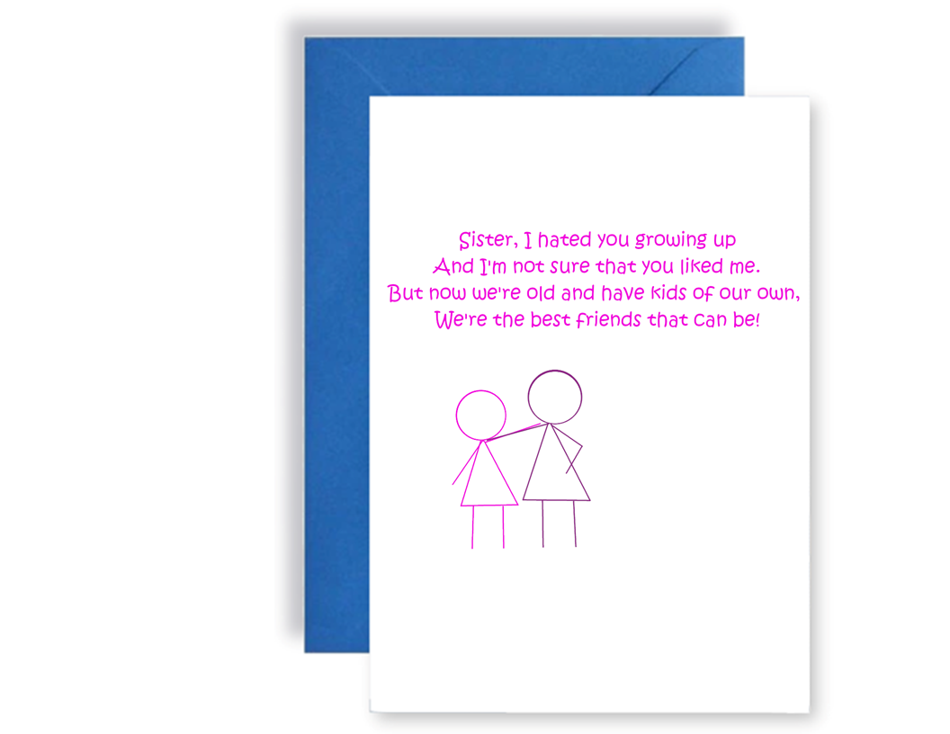 Sister We're The Best Friends That Can Be Poem - Card