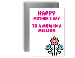 Happy Mother's Day To A Mum In A Million - Card