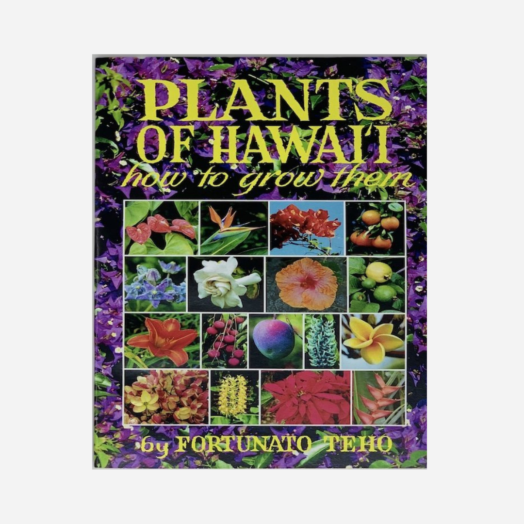 Bess Press - Plants of Hawaiʻi: How to Grow Them
