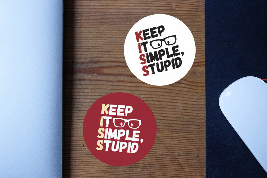 Keep it simple, stupid | Sticker