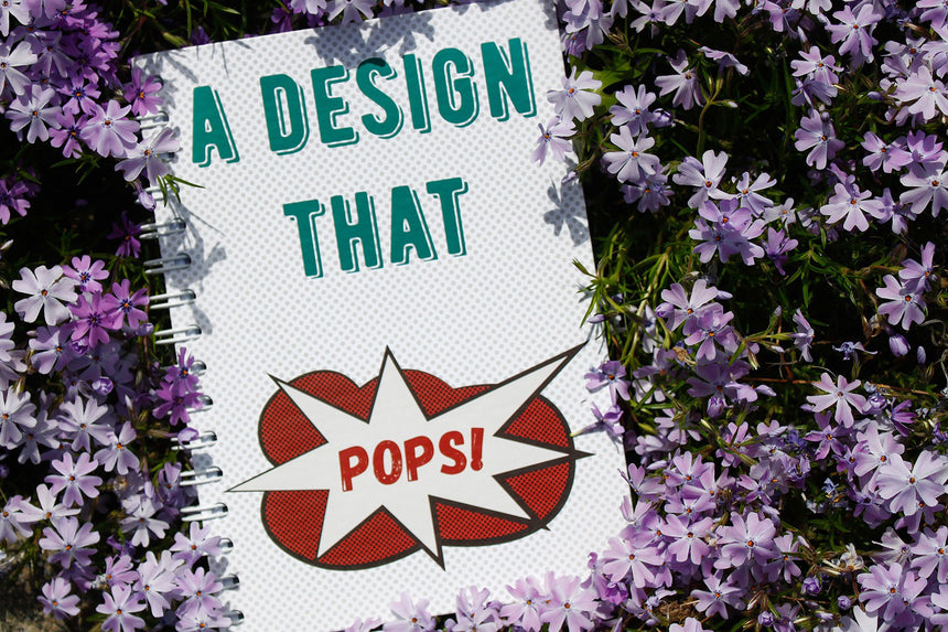 A design that pops | Notebook