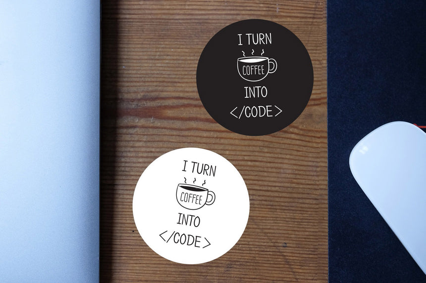 I turn coffee into code | Sticker