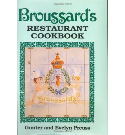 Broussard's Restaurant Cookbook