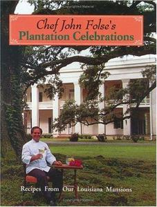 Chef John Folse's Plantation Celebrations