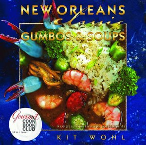 New Orleans Classic Gumbo & Soups