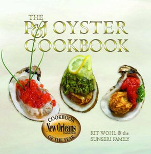 The P&J Oyster Cookbook