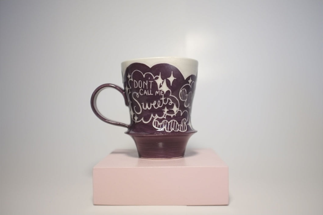 Don't Call Me Sweets Mug