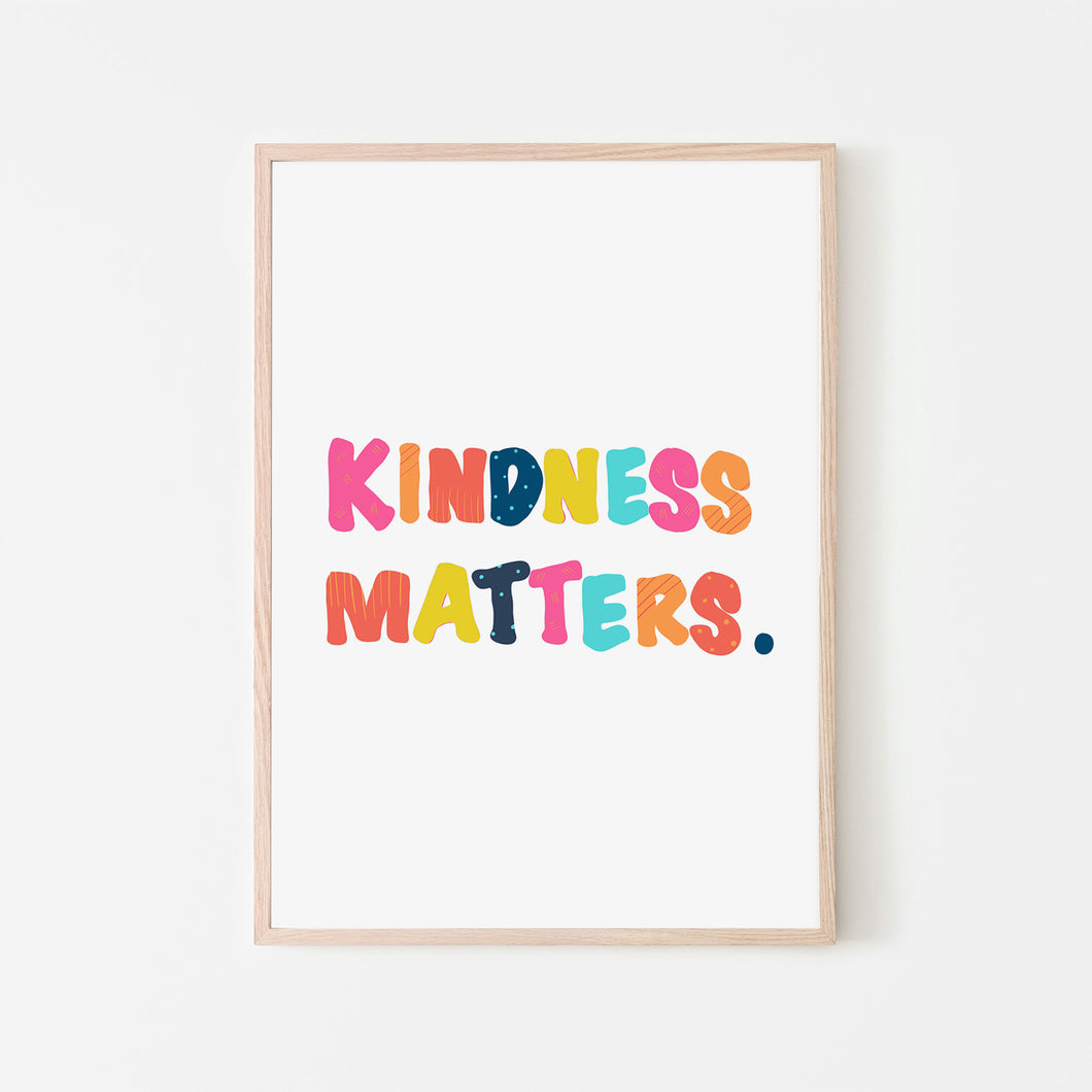 Kindness Matters Art Print | Bright Sunshine