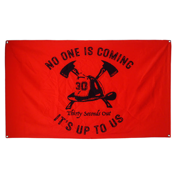 Flag - No One Is Coming: The Firefighter