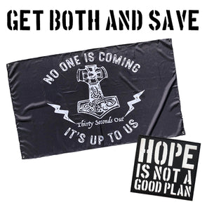 Bundle - No One Is Coming Flag + Hope Patch