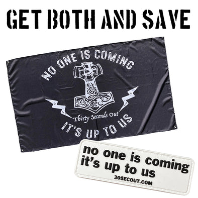 Bundle - No One Is Coming Flag + Patch