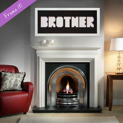 """BROTHER"" Letter Frame"