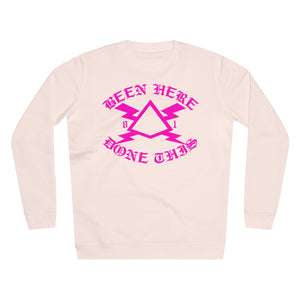 BEEN HERE DONE THIS Salmon Rise Sweatshirt