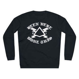 BEEN HERE DONE THIS Black Rise Sweatshirt