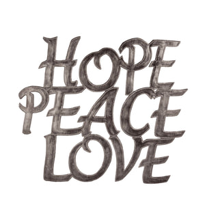 """Hope, Peace, Love"" 