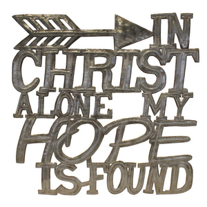 """In Christ Alone My Hope is Found"" Metal Art , Vineworks - Vineworks Fair Trade"