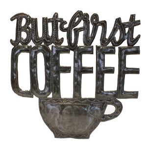 """But First Coffee"" 