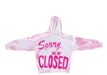 Load image into Gallery viewer, Sorry We're Closed Hoodie