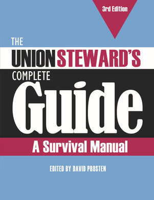 The Union Steward's Complete Guide, 3rd edition - 2020