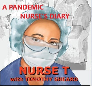 A Pandemic Nurse's Diary - softcover