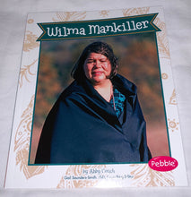 Load image into Gallery viewer, Wilma Mankiller by Gail Saunders-Smith, Abby Colich