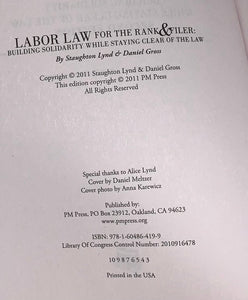 Labor Law for the Rank and Filer: Building Solidarity While Staying Clear of the Law