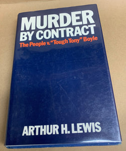 "Murder by contract: The people v. ""Tough Tony"" Boyle - hardcover"