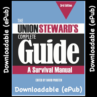 The Union Steward's Complete Guide, 3rd edition - 2020 ePUb DOWNLOAD