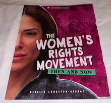 Load image into Gallery viewer, The Women's Rights Movement: Then and Now by Rebecca Langston-George