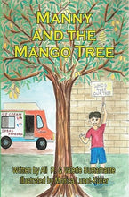 Load image into Gallery viewer, Manny and the Mango Tree/Many y el Arbol de Mango - paperback