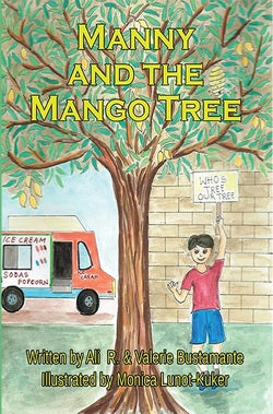 Manny and the Mango Tree/Many y el Arbol de Mango - paperback